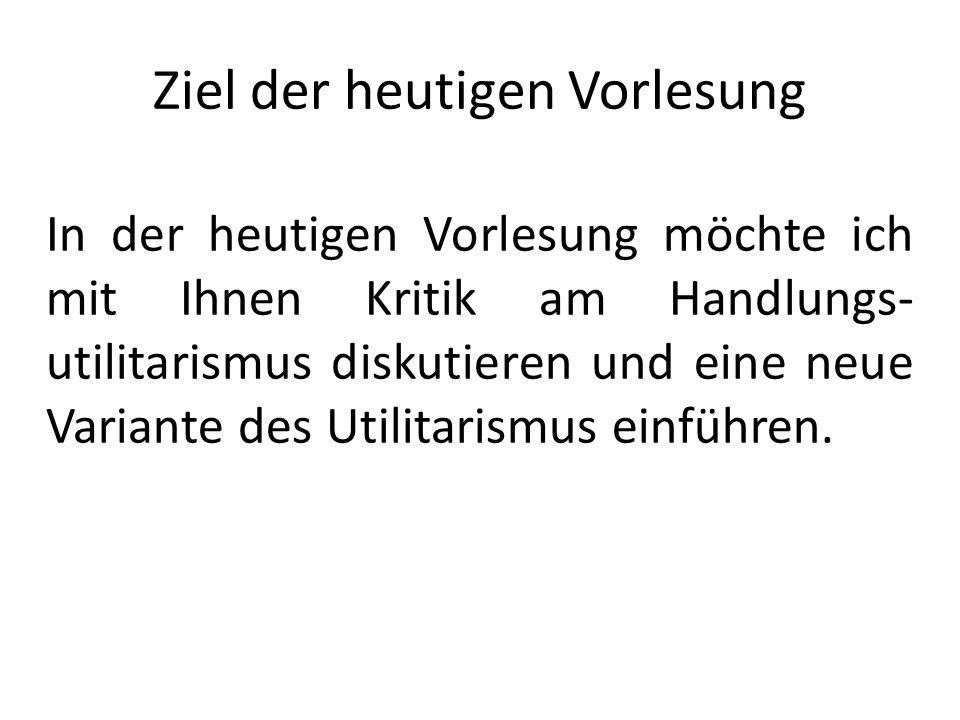 Rechte Der Handlungsutilitarist wird Handlungsoption 1 als richtig auszeichnen.