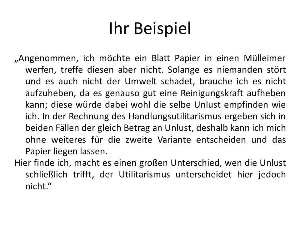 Ihr Beispiel Angenommen, ich möchte ein Blatt Papier in einen Mülleimer werfen, treffe diesen aber nicht. Solange es niemanden stört und es auch nicht