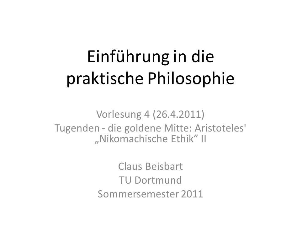 Terminologie Übersetzungen: Tugend Tüchtigkeit charakteristische positive Eigenschaften (der Seele) Exzellenz Im deutschen war früher Tugend die Standardübersetzung von arete.