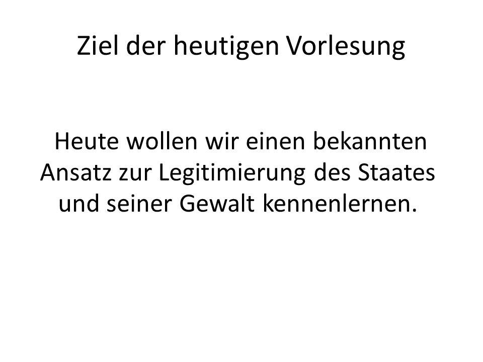 Kontraktualismus Der Staat beruht auf einem Vertrag (engl.