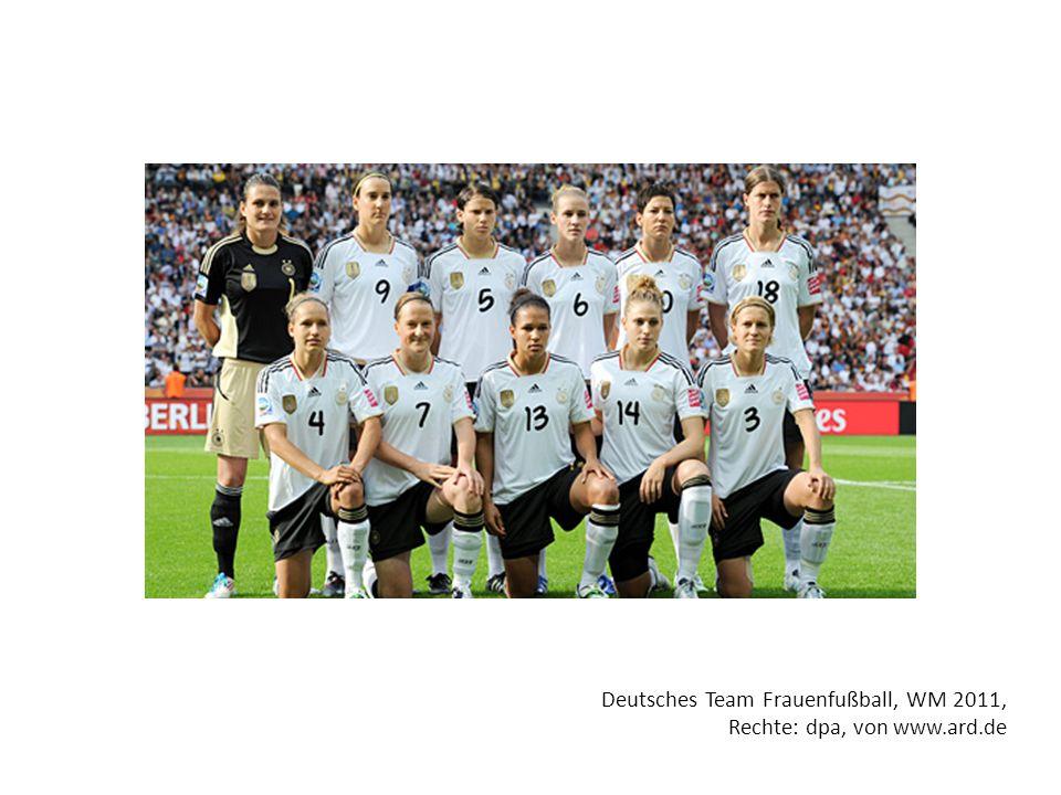 Deutsches Team Frauenfußball, WM 2011, Rechte: dpa, von www.ard.de