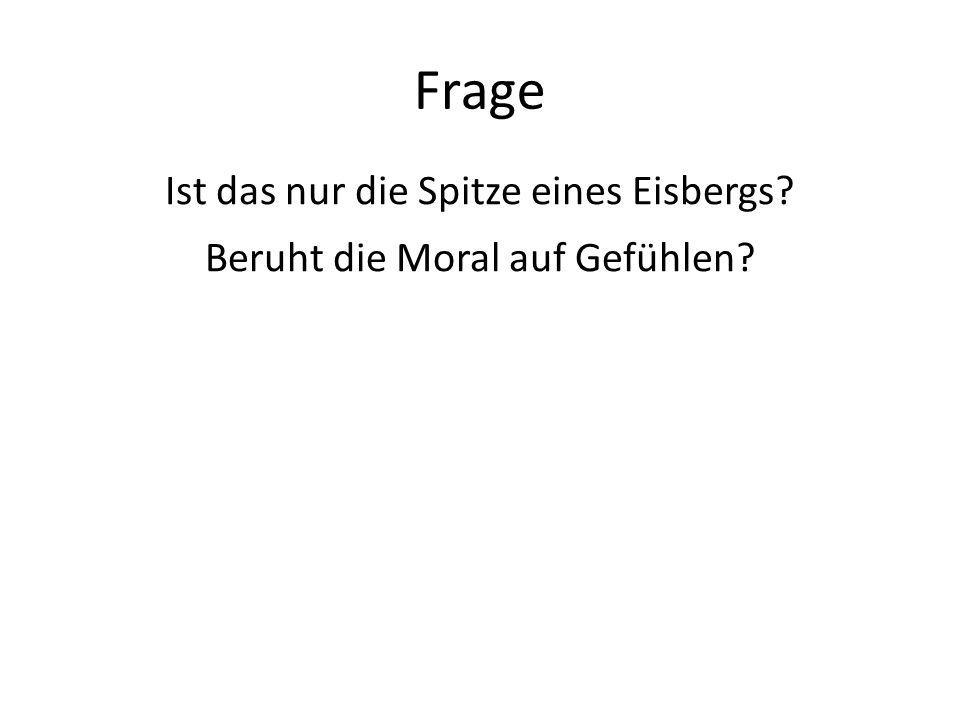 3.F. Hutcheson: Moral sense Grundidee: Moralische Urteile beruhen auf einem moralischen Sinn.