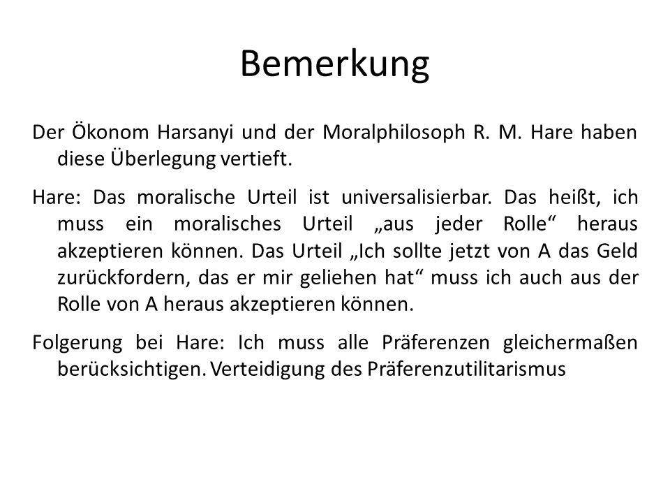Bemerkung Der Ökonom Harsanyi und der Moralphilosoph R.