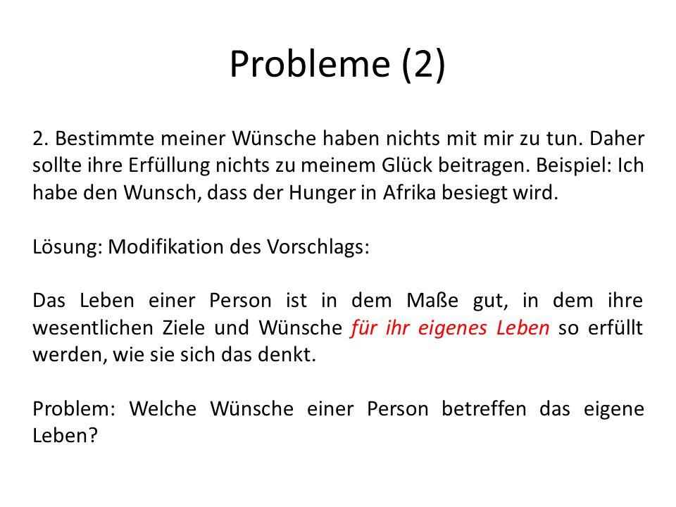 Probleme (2) 2.Bestimmte meiner Wünsche haben nichts mit mir zu tun.