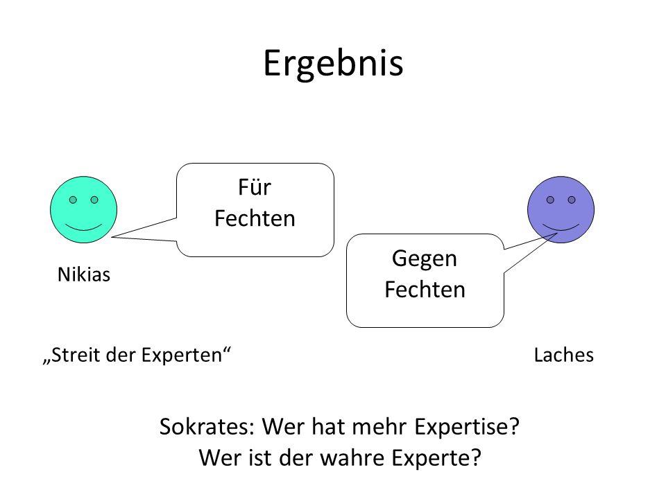 Ergebnis Für Fechten Gegen Fechten Nikias Streit der Experten Laches Sokrates: Wer hat mehr Expertise? Wer ist der wahre Experte?