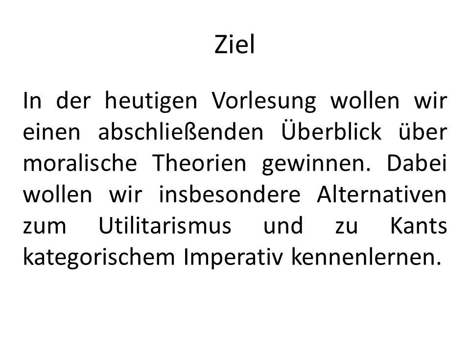 Folge Bei Kant ist die Moral autonom, sie dient keinen anderen Zwecken, hat keine Funktion.