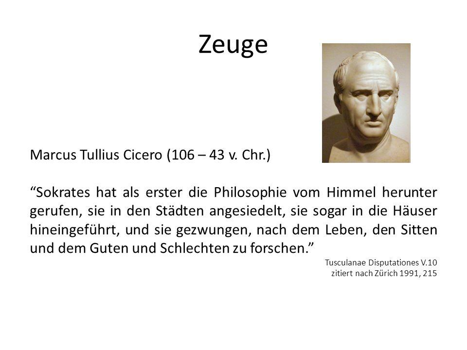 Zeuge Marcus Tullius Cicero (106 – 43 v.