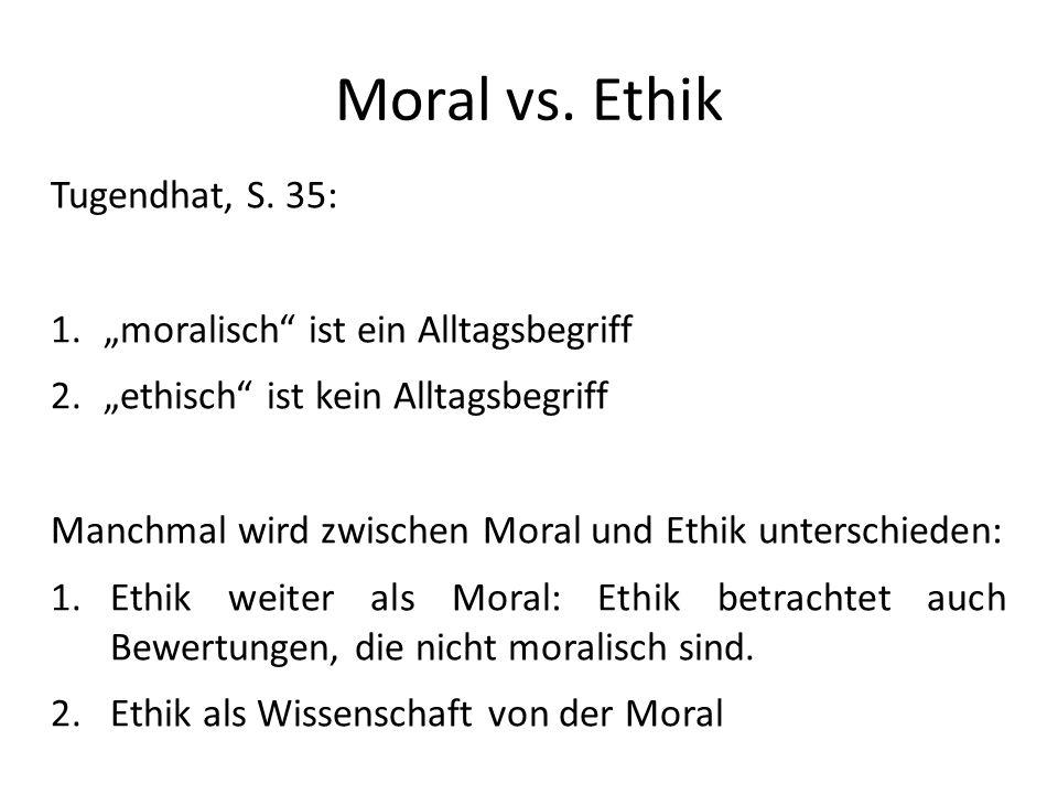 Moral vs.Ethik Tugendhat, S.