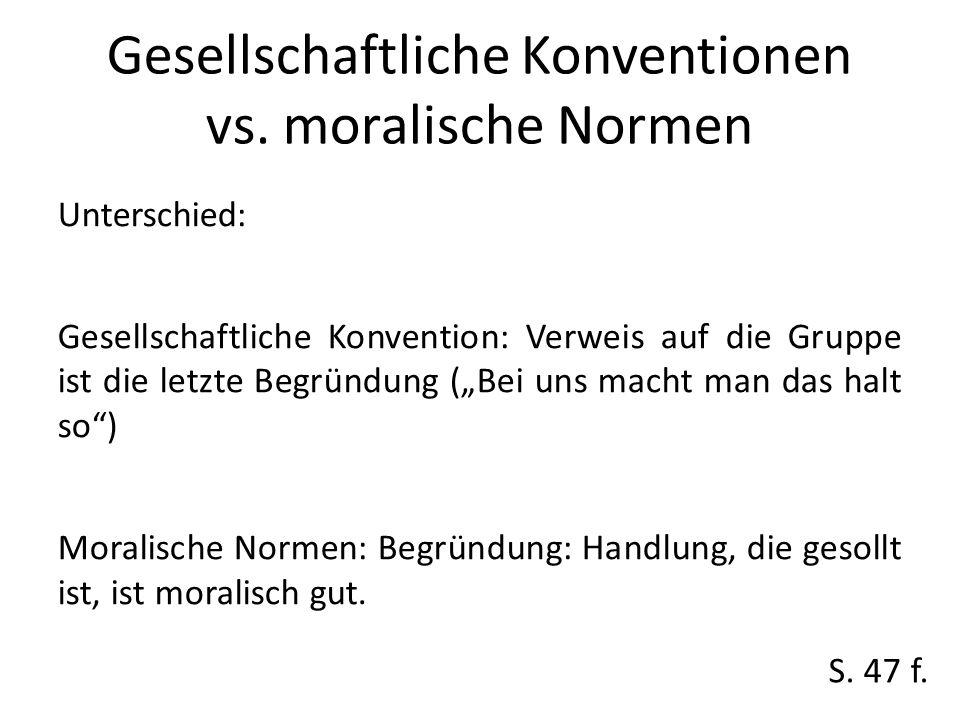 Gesellschaftliche Konventionen vs.