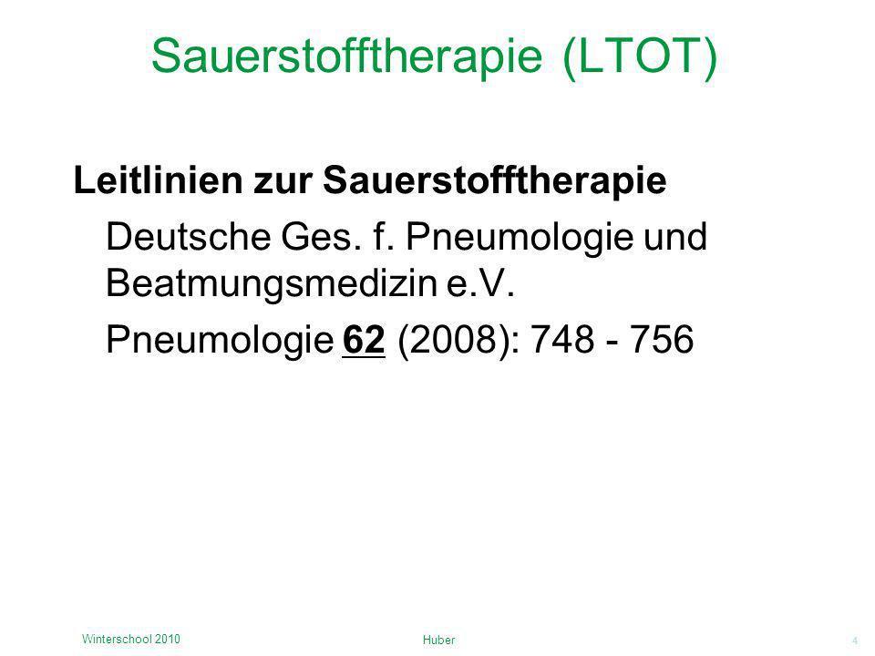 4 Sauerstofftherapie (LTOT) Leitlinien zur Sauerstofftherapie Deutsche Ges. f. Pneumologie und Beatmungsmedizin e.V. Pneumologie 62 (2008): 748 - 756