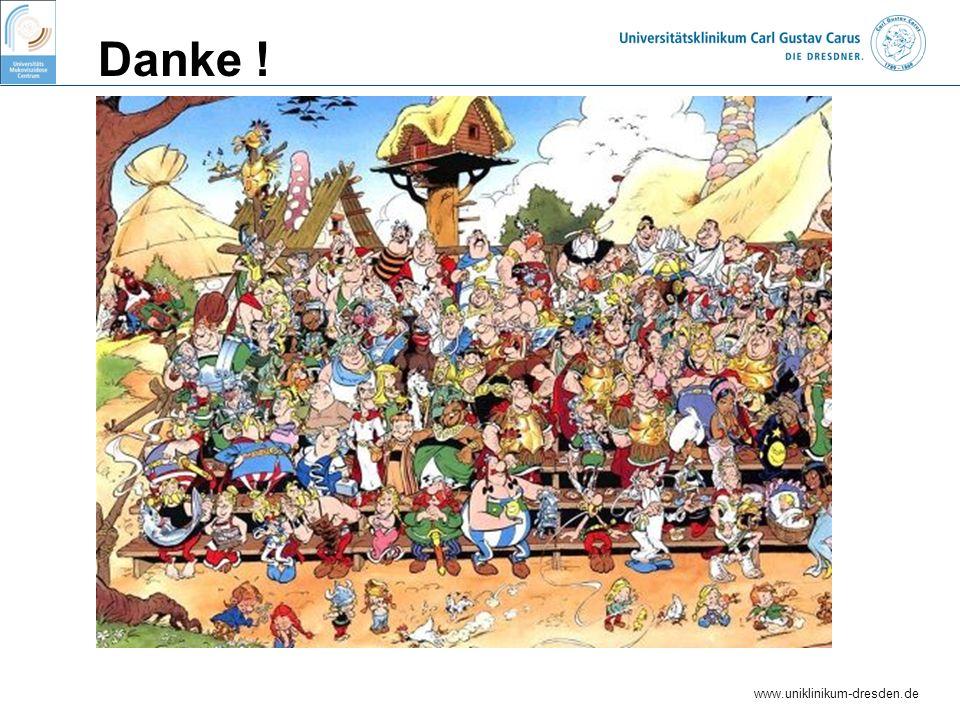 www.uniklinikum-dresden.de Danke !