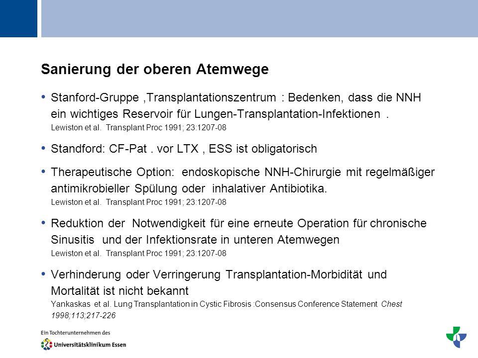 Titel Sanierung der oberen Atemwege Stanford-Gruppe,Transplantationszentrum : Bedenken, dass die NNH ein wichtiges Reservoir für Lungen-Transplantatio