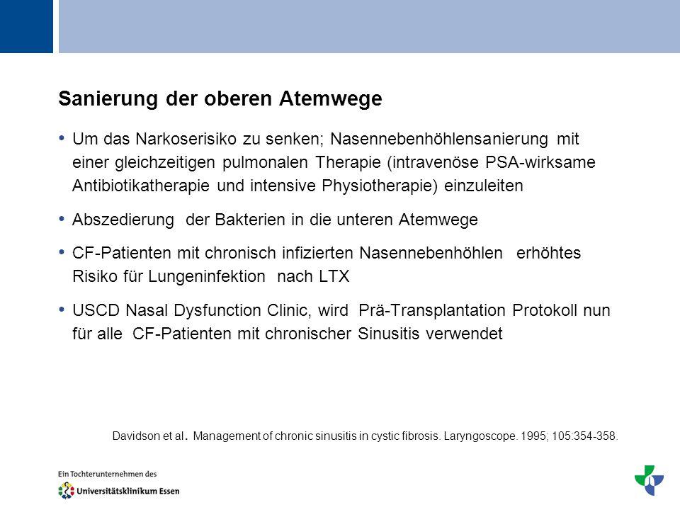 Titel Sanierung der oberen Atemwege Um das Narkoserisiko zu senken; Nasennebenhöhlensanierung mit einer gleichzeitigen pulmonalen Therapie (intravenös