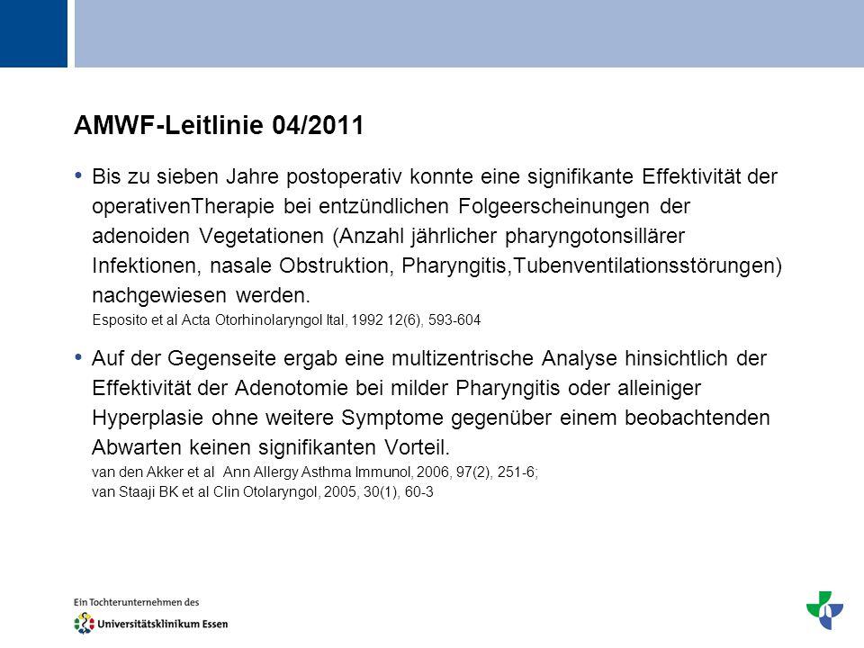Titel AMWF-Leitlinie 04/2011 Bis zu sieben Jahre postoperativ konnte eine signifikante Effektivität der operativenTherapie bei entzündlichen Folgeersc