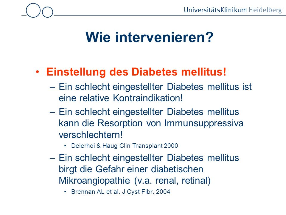 Wie intervenieren.Einstellung des Diabetes mellitus.
