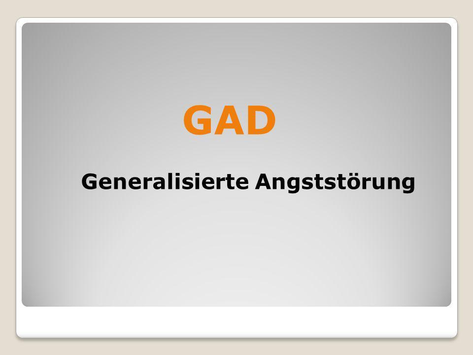 GAD Generalisierte Angststörung