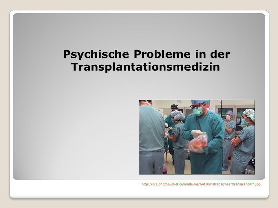 http://i61.photobucket.com/albums/h41/timetrader/hearttransplant-tm.jpg Psychische Probleme in der Transplantationsmedizin