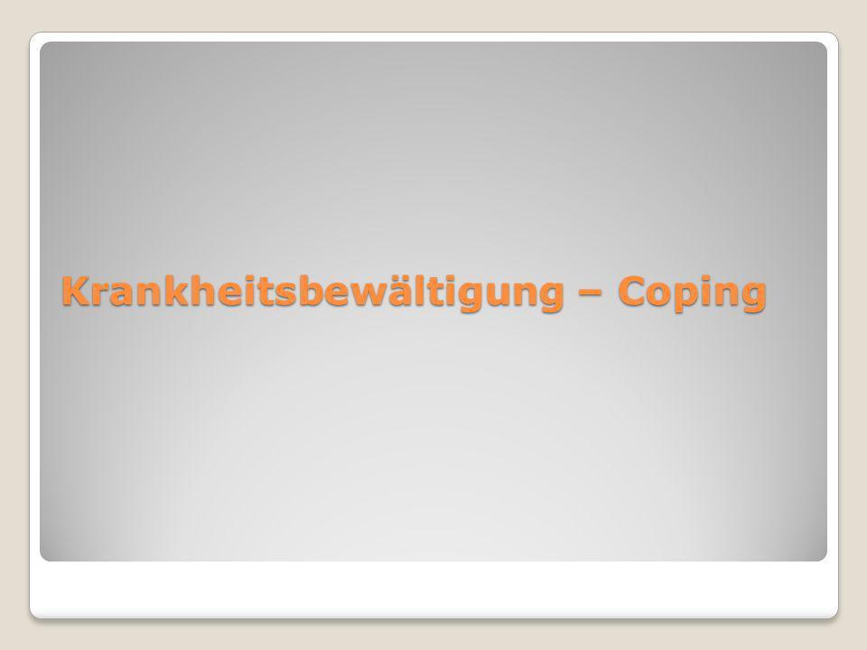 Krankheitsbewältigung – Coping