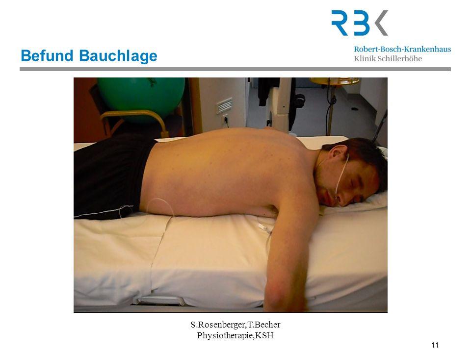 11 Befund Bauchlage S.Rosenberger,T.Becher Physiotherapie,KSH