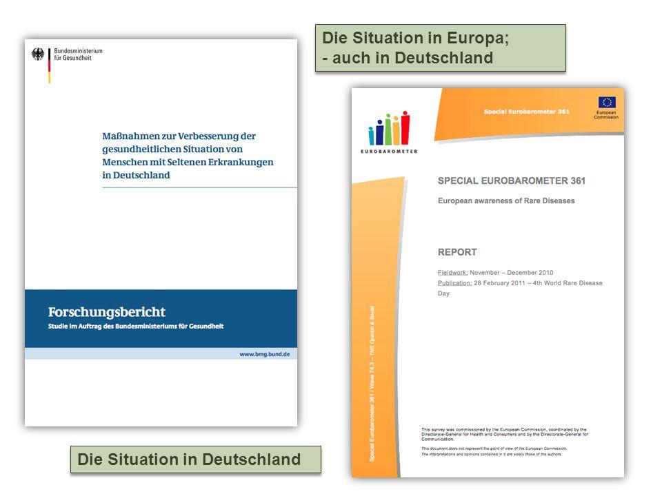 Die Situation in Deutschland Die Situation in Europa; - auch in Deutschland Die Situation in Europa; - auch in Deutschland