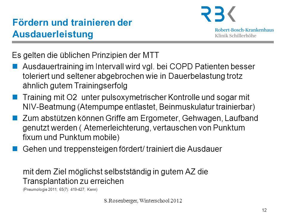 12 S.Rosenberger, Winterschool 2012 Fördern und trainieren der Ausdauerleistung Es gelten die üblichen Prinzipien der MTT Ausdauertraining im Interval
