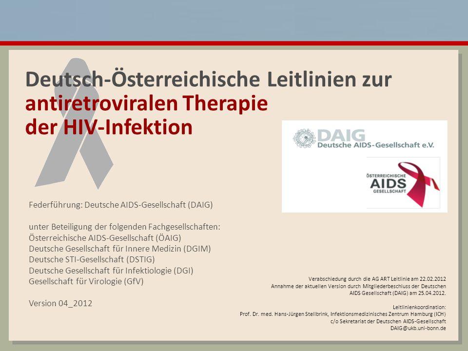 Deutsch-Österreichische Letilinien zur antiretroviralen Therapie der HIV-Infektion 4_2012 2 Graduierung von Therapie-Leitlinien IIIIII Auf der Basis mindestens einer randomisierten Studie mit klinischen Endpunkten 1 Auf der Basis von Surrogatmarker- studien o.