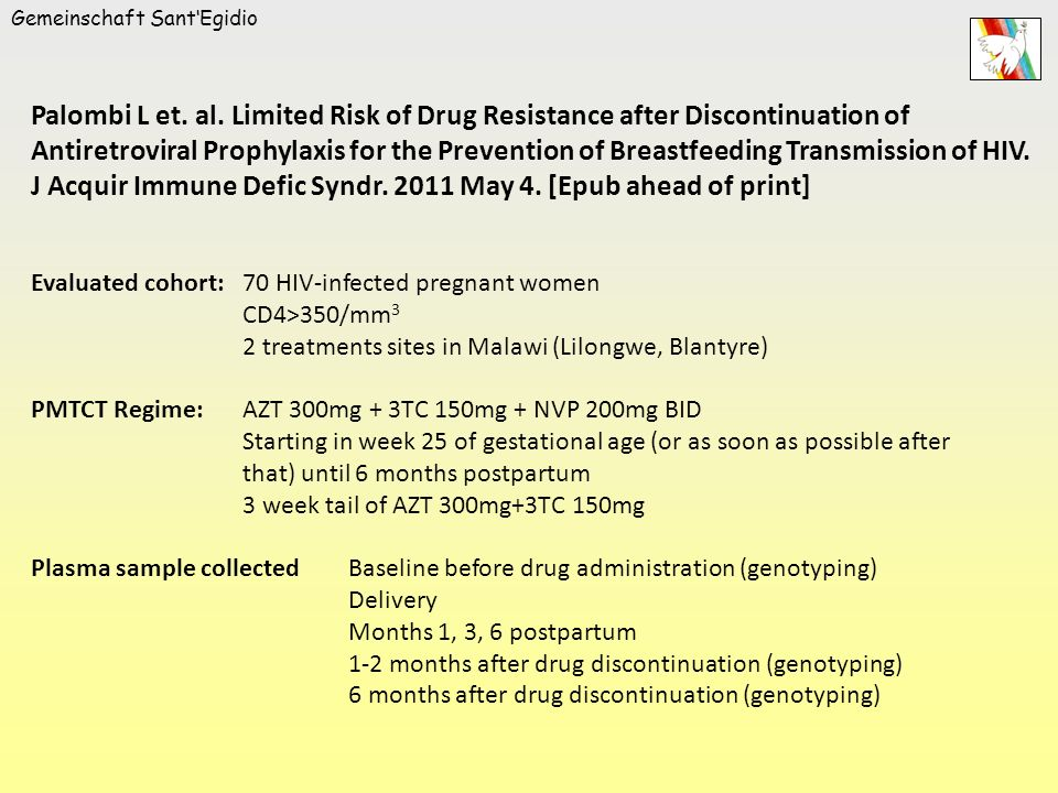 Gemeinschaft SantEgidio Palombi L et. al. Limited Risk of Drug Resistance after Discontinuation of Antiretroviral Prophylaxis for the Prevention of Br