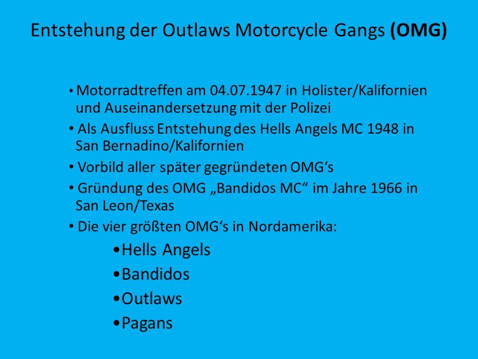 Entstehung der Outlaws Motorcycle Gangs (OMG) Motorradtreffen am 04.07.1947 in Holister/Kalifornien und Auseinandersetzung mit der Polizei Als Ausflus
