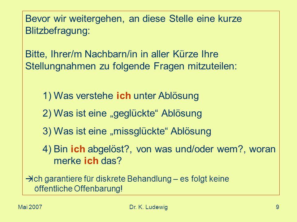 Mai 2007Dr.K. Ludewig50 Beispiel 4. Gesprächsausschnitt aus der 4.