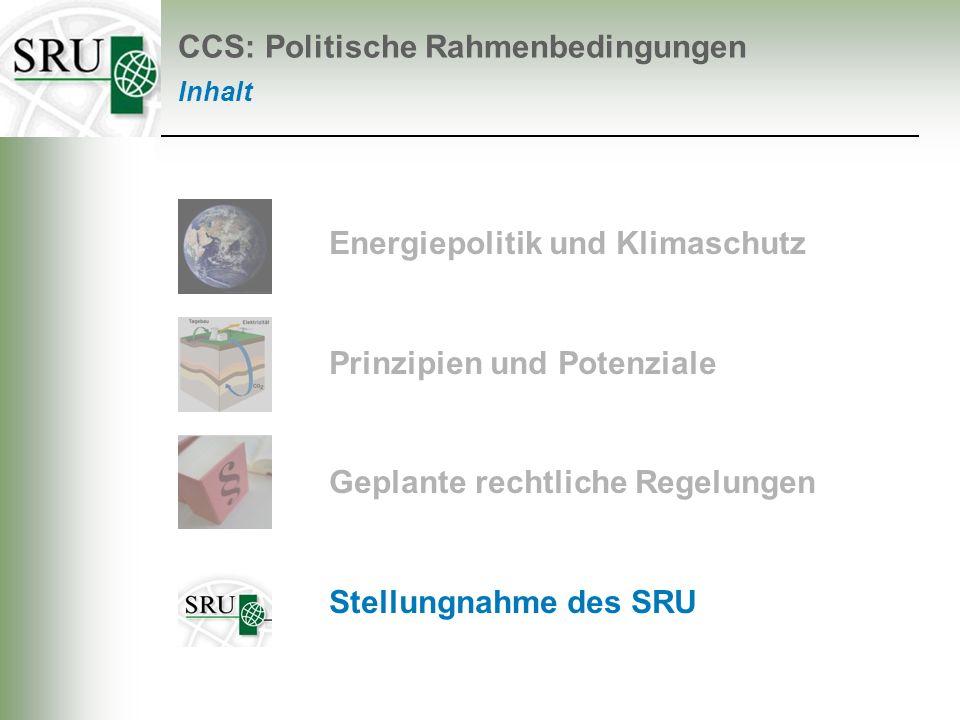 Stellungnahme des SRU Veröffentlichung Ende April CO 2 -Abscheidung und Speicherung: Der Gesetzentwurf der Bundesregierung Nr.