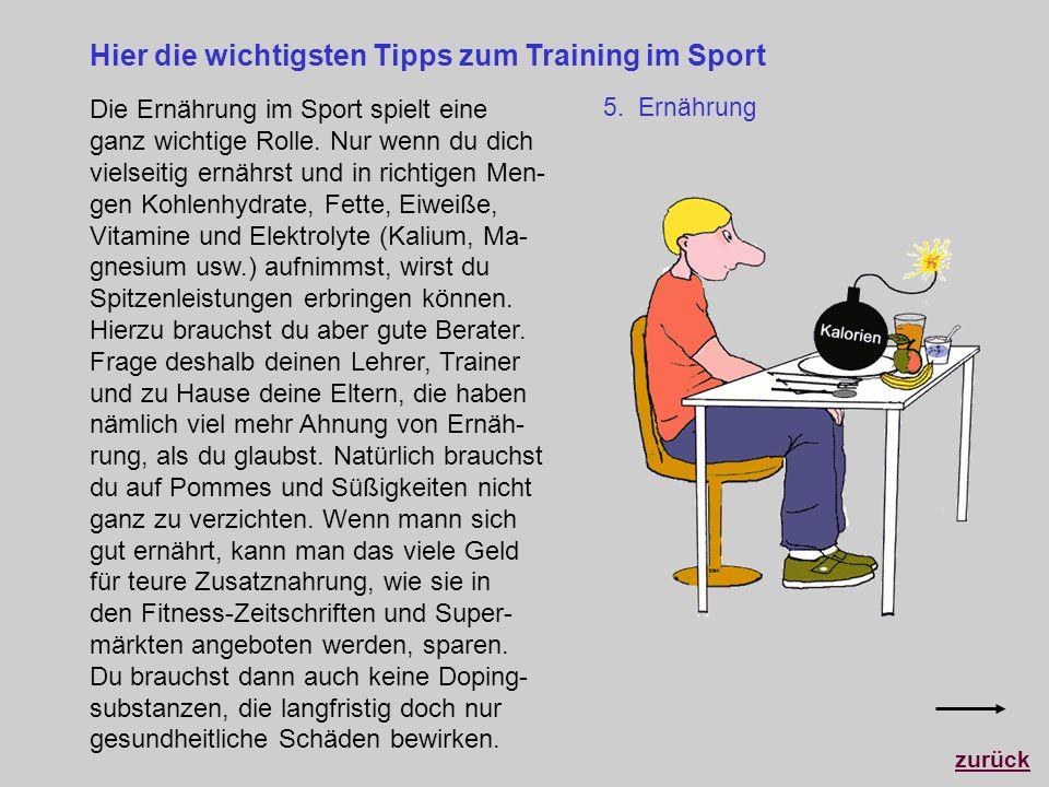 Hier die wichtigsten Tipps zum Training im Sport Die Ernährung im Sport spielt eine ganz wichtige Rolle. Nur wenn du dich vielseitig ernährst und in r