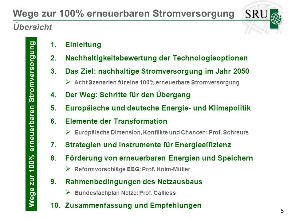 6 Acht Szenarien für 100% erneuerbare Stromversorgung Ziel: nachhaltige Stromversorgung 2050