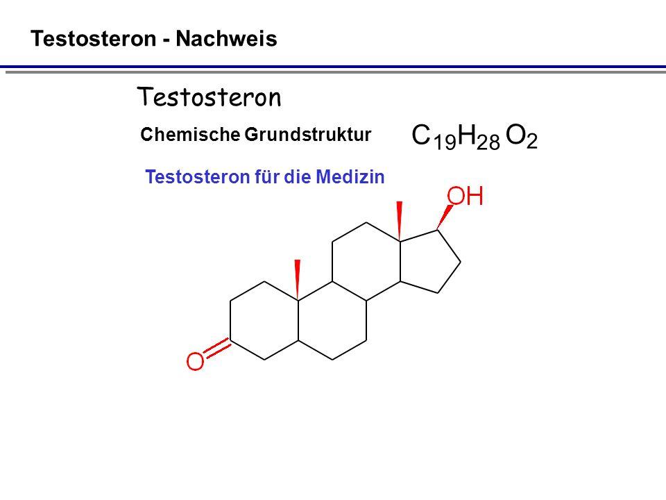 Testosteron Chemische Grundstruktur C 19 H 28 O 2 Testosteron für die Medizin Testosteron - Nachweis