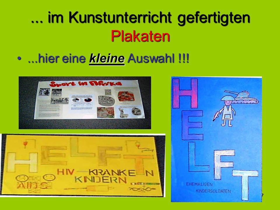 17... im Kunstunterricht gefertigten Plakaten...hier eine kleine Auswahl !!!...hier eine kleine Auswahl !!!
