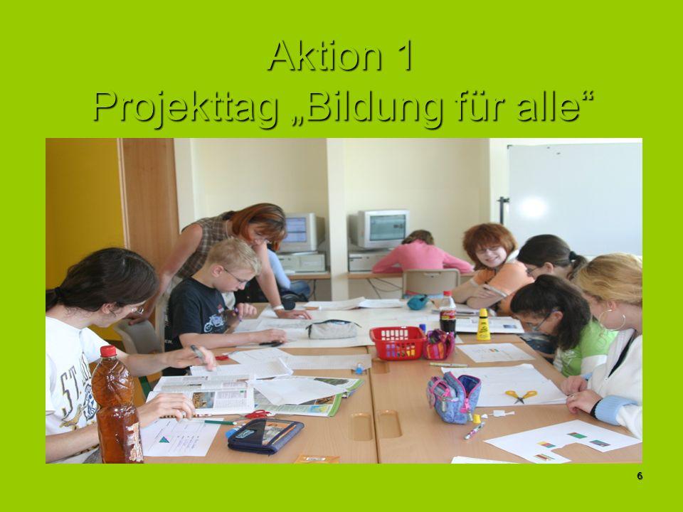 6 Aktion 1 Projekttag Bildung für alle