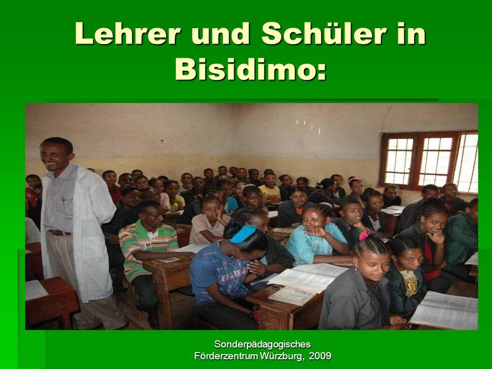 Sonderpädagogisches Förderzentrum Würzburg, 2009 Lehrer und Schüler in Bisidimo: