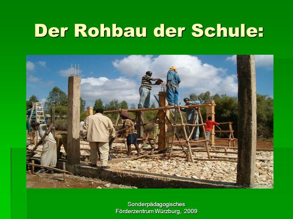 Sonderpädagogisches Förderzentrum Würzburg, 2009 Der Rohbau der Schule: