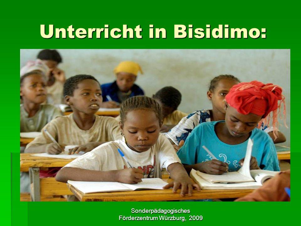Sonderpädagogisches Förderzentrum Würzburg, 2009 Unterricht in Bisidimo:
