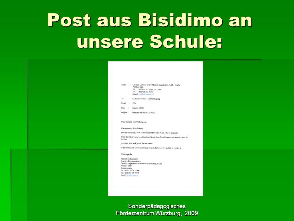 Sonderpädagogisches Förderzentrum Würzburg, 2009 Post aus Bisidimo an unsere Schule: