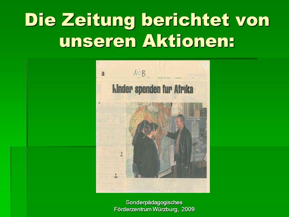 Sonderpädagogisches Förderzentrum Würzburg, 2009 Die Zeitung berichtet von unseren Aktionen: