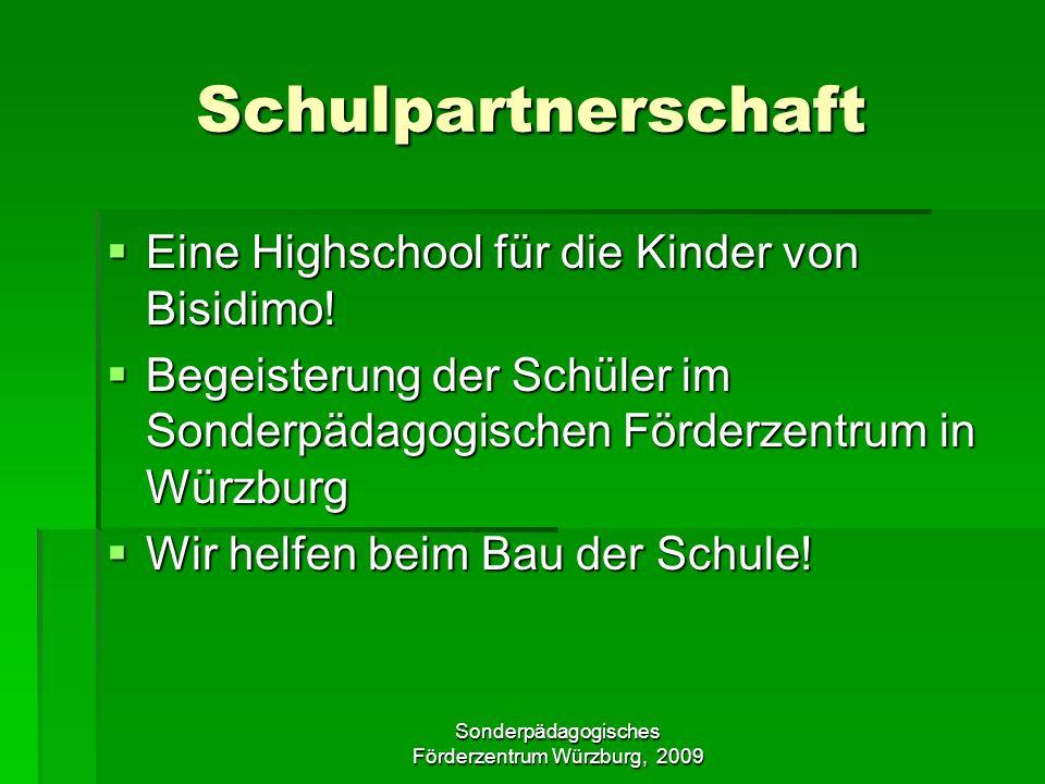 Sonderpädagogisches Förderzentrum Würzburg, 2009 Schulpartnerschaft Eine Highschool für die Kinder von Bisidimo.