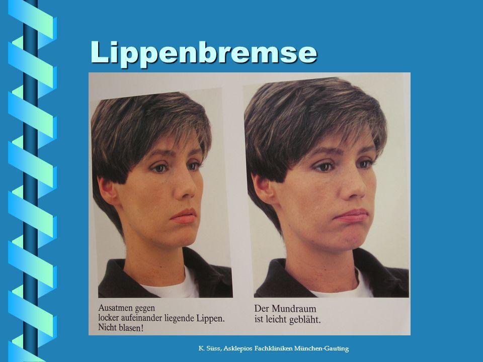 K. Süss, Asklepios Fachkliniken München-Gauting Lippenbremse