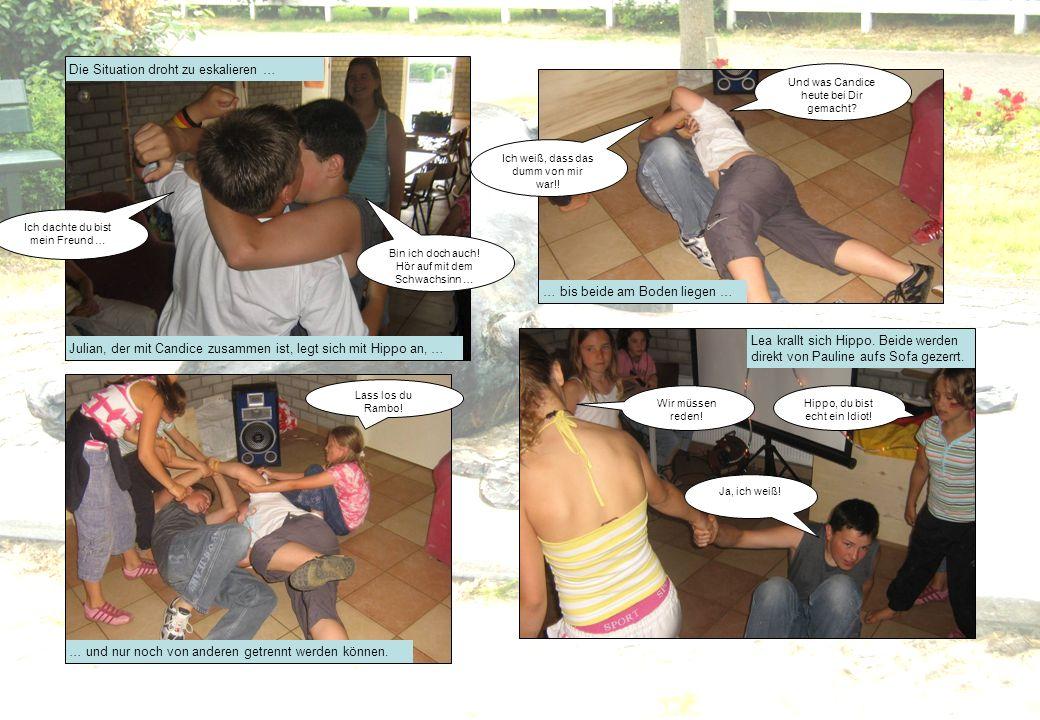 Die Situation droht zu eskalieren … Julian, der mit Candice zusammen ist, legt sich mit Hippo an, … … bis beide am Boden liegen … … und nur noch von a