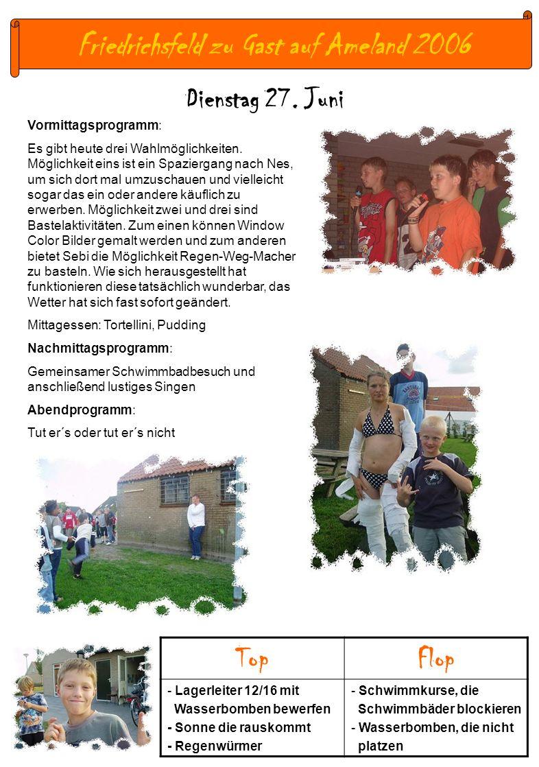 Friedrichsfeld zu Gast auf Ameland 2006 Dienstag 27.