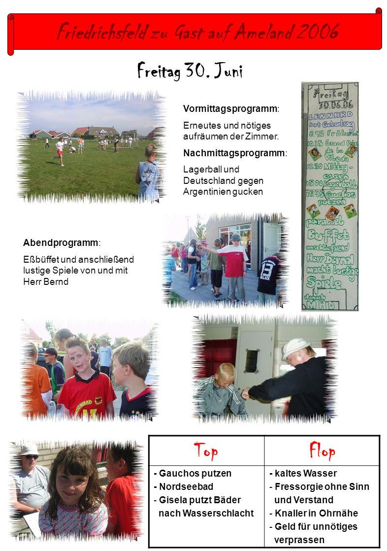 Friedrichsfeld zu Gast auf Ameland 2006 Freitag 30.
