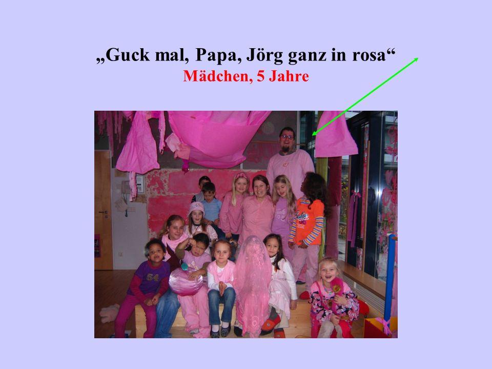 Guck mal, Papa, Jörg ganz in rosa Mädchen, 5 Jahre