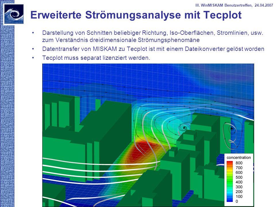 Erweiterte Strömungsanalyse mit Tecplot Darstellung von Schnitten beliebiger Richtung, Iso-Oberflächen, Stromlinien, usw. zum Verständnis dreidimensio
