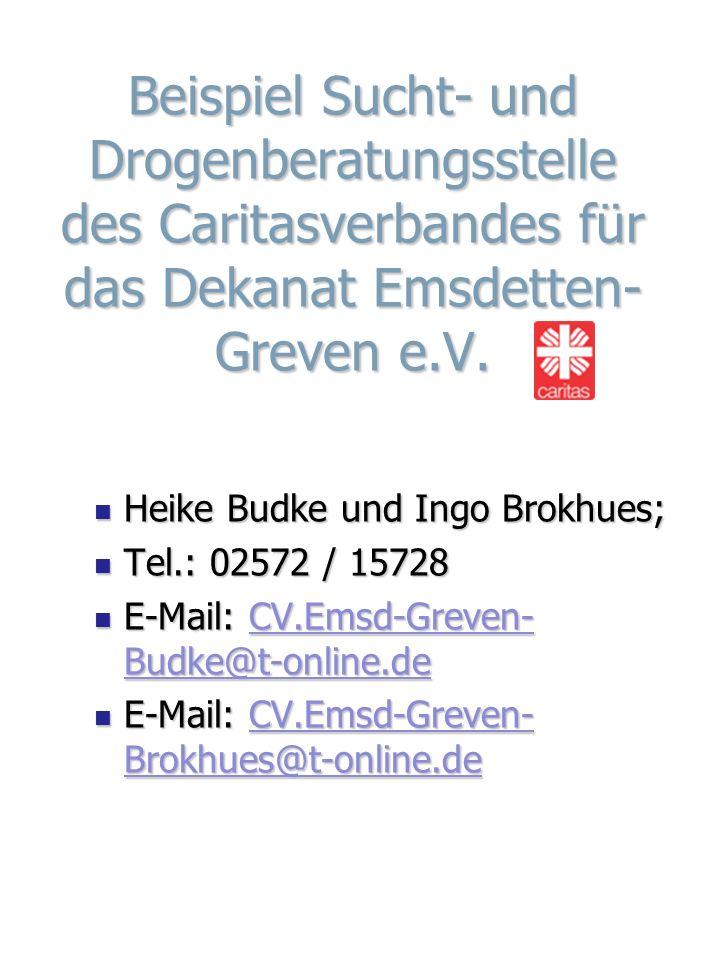 Beispiel Sucht- und Drogenberatungsstelle des Caritasverbandes für das Dekanat Emsdetten- Greven e.V.