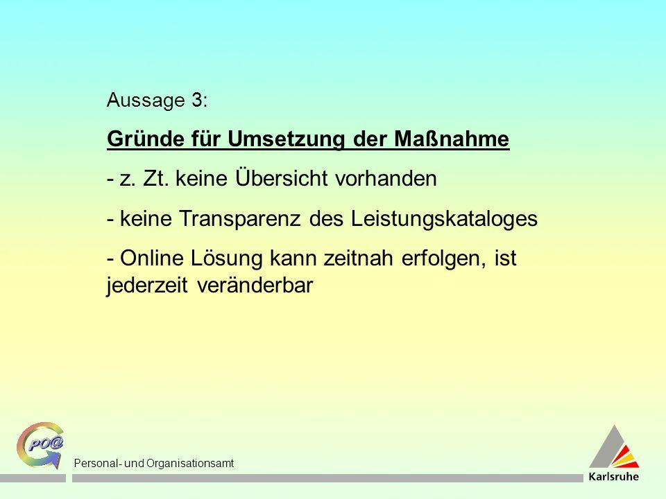 Personal- und Organisationsamt Aussage 3: Gründe für Umsetzung der Maßnahme - z.