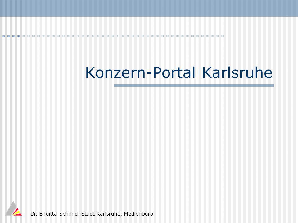 Dr. Birgitta Schmid, Stadt Karlsruhe, Medienbüro Konzern-Portal Karlsruhe